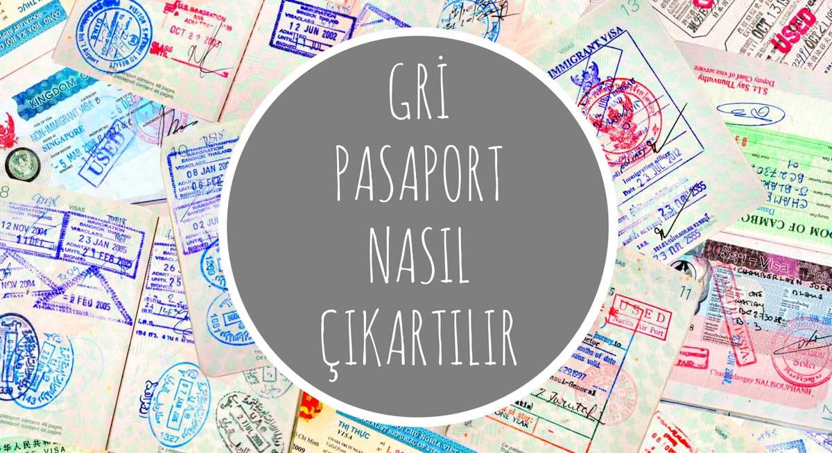 Gri Pasaport Hizmet Pasaportu Başvurusu Gerekli Evraklar Biz